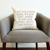 "Ron Swanson ""Sore Loser"" Quote Pillow - Father's Day Gift, College Dorm, TV Show, Throw Pillow, Home Decor"