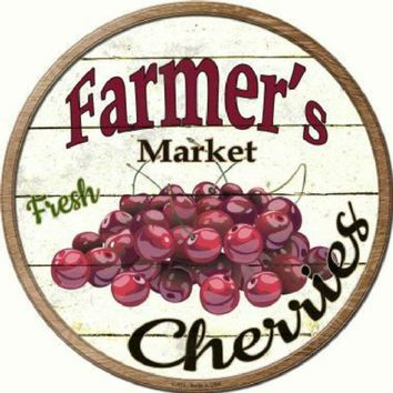 Farmer's Market Fresh Cherries Circular 12 inch  Sign