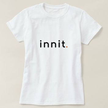Innit Graphic Tee