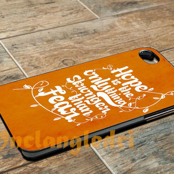 Hunger games hope qoutes For - iPhone 4 4S iPhone 5 5S 5C and Samsung Galaxy S3 S4 Case