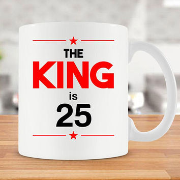 25th Birthday Gift Ideas For Men Funny Coffee Mug For Him 25 Birthday Gift Bday Present B Day Gift Best Coffee Cups 25 Years Old - BG238