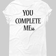 You complete mess Graphic Tee