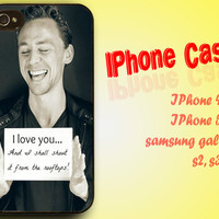 I Love You Tom Hiddleston Loki - iPhone 4 4 5 5s 5c - Samsung S3 i9300 S4 i9500