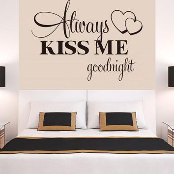 Hot Sale 2016 wall stickers Always Kiss Me Goodnight Wall Sticker home decor posters adesivo de parede XT