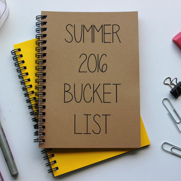 Summer 2016 Bucket List - 5 x 7 journal