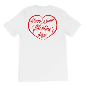 Happy St. Valentine's Day Short-Sleeve T-Shirt For Him or Her
