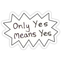 Only Yes Means Yes