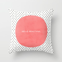 HELLO BEAUTIFUL - POLKA DOTS Throw Pillow by Allyson Johnson