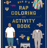 Abrams Bun B's Rap Coloring And Activity Book