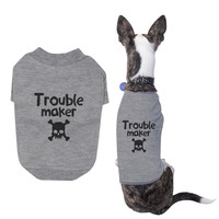 Small Dog Trouble Maker Dog T-Shirts Pet Cloth Cute Puppies Clothes Cotton Tshirts