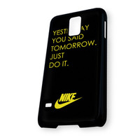 YESTERDAY JUST DO IT NIKE Samsung Galaxy S5 Case