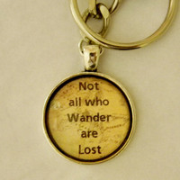 Not All Who Wander Are Lost Keychain. Lord Of The Rings Quote. Silver tone keychain.