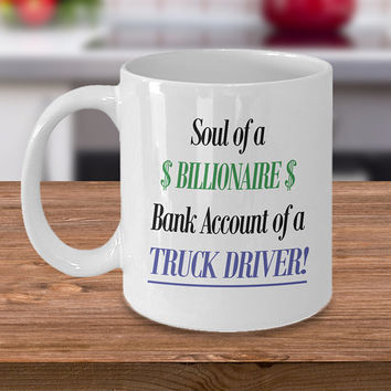 Funny Truck Driver Coffee Mug Novelty Cup for Truckers, Trucking Industry, Truck Driver Gift, Long Haul Drivers