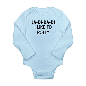 La Di Da Di I Like To Potty - Long Sleeve Baby Bodysuit - FREE SHIPPING