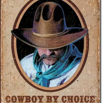 TIN SIGN Cowboy by Choice