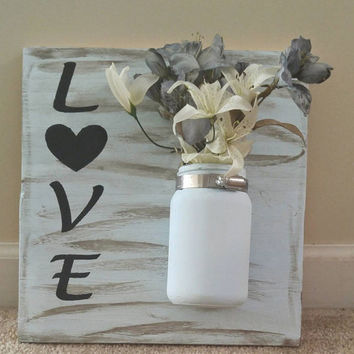 Hanging flower vase-country wall decor-rustic wall decor-cottage sign-country love sign-mason jar decor