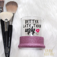 Better Late Than Ugly // Glitter Dipped Makeup Brush Holder