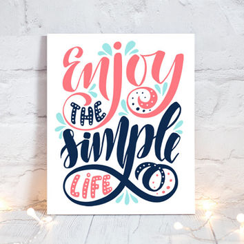 WALL ART QUOTE - Enjoy the Simple Life - Office Quotes - Inspirational Quote - Motivational Quote - Typography Decor -Single Canvas or Print
