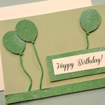 Handmade Birthday Card / Green Balloons / Green Glitter / Card for Him / Happy Birthday / Textured Paper / Sparkly Card / Celebrate / Unique