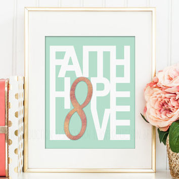 Faith Hop Love, Love Printable with Infinity Symbol, Rose Gold Foil Print, Modern Home Decor Print, Bible Verse Wall Print, Christian Gift