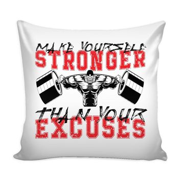 Motivation Graphic Pillow Cover Make Yourself Stronger Than Your Excuses