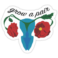 'Grow a Pair' Sticker by Jade Miner