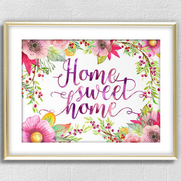 Large Digital Poster, Greeting Card - Home, sweet home Inspirational Print, Motivational Poster, DIY Printable Gift Idea, Wall Decor CP-928