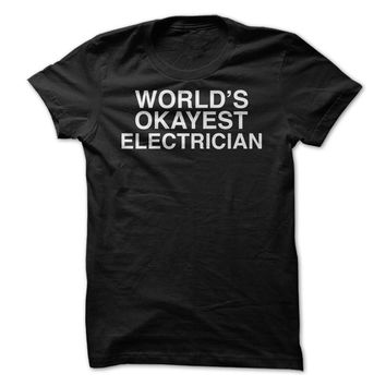 Worlds Okayest Electrician