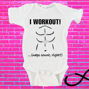 I Workout! Naps Count, Right? Gerber Onesuit ®