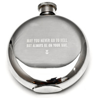 May You Never... 5 oz Flask