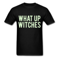 GLOW IN THE DARK PRINT! What Up Witches, Halloween Shirt, Unisex T-Shirt