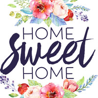 Home decor, Printable Wall Art, Home Sweet Home, printable quote, flower art, typography print, home art, home wall art, home printable