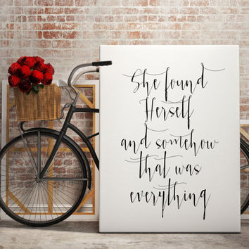 "Typography art Inspirational quote ""She found Herself"" Instant download Motivational quote Printable art wall art print black and white art"