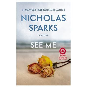 Only at Target: See Me by Nicholas Sparks (Exclusive Content) (Hardcover)