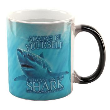 Always Be Yourself Unless Great White Shark Heat Changing Coffee Mug