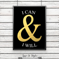 I can and Will Gold Ampersand Framed Poster - Framed Digital Art - Typography Print - Home Decor - Framed Wall Art - Motivational Art - type
