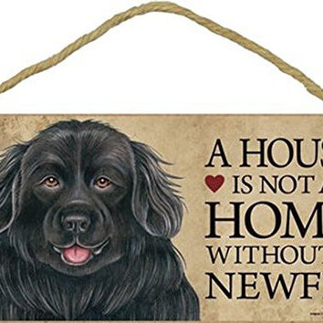 "Newfoundland Dog Sign with Personalization Kit ""a House is Not a Home Without a Newfie"""
