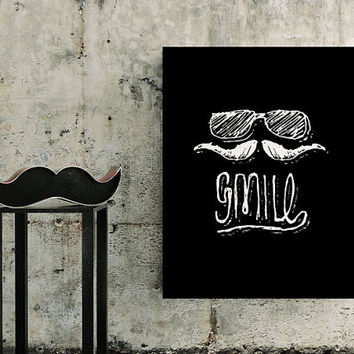 Smile /  Hipster Typography Chalkboard Retro Vintage Poster Style