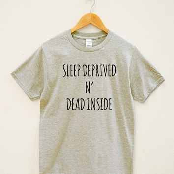 Sleep Shirt Nap Shirt Napping Shirt Hipster Clothing Tumblr Fashion Slogan Shirt Unisex Tee Shirt Women Tee Shirt Men Tee Shirt Short Sleeve