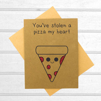 You've Stolen a Pizza of My Heart Card