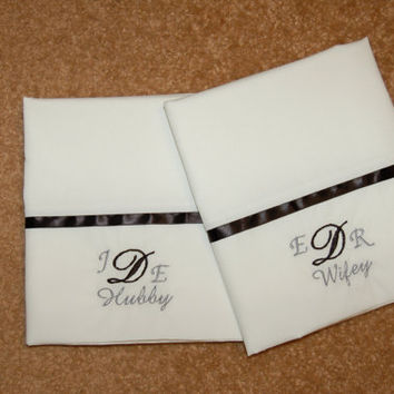 Hubby & Wifey Embroidered pillowcases monogram pillowcases wedding gift white pillowcases gray pillowcases pillowcase set housewarming gift