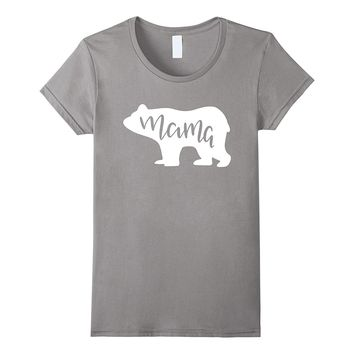 Mother's Day - Mama Bear T-Shirt