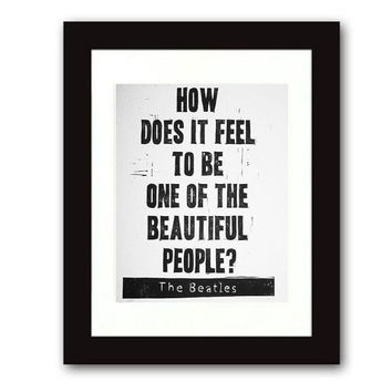 Beatles lyrics linocut print hand-carved relief How Does it Feel to Be One of the Beautiful People