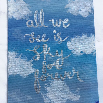 Dear Evan Hansen All We See Is Sky For Forever Acrylic Painting 5 x 7