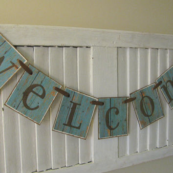 Welcome Banner Barn Siding Vintage Retro Look Garland Bunting Teal Color Dark Chocolate Letters Beautiful Home Decor