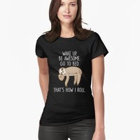 'Wake Up Be Awesome Go To Bed Funny Lazy Sloth' T-Shirt by inspiredtrend