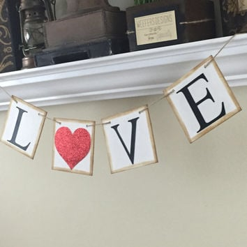 Love Banner, Rustic Wedding Photo Props, Valentine's Banner, Engagement Photo Banner, Rustic Banner