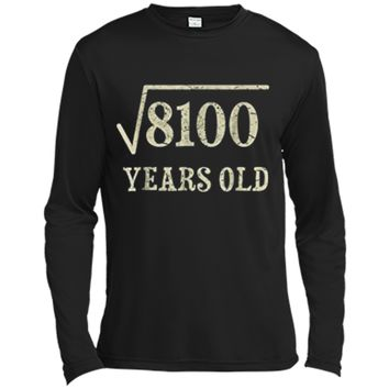 90 yrs years old Square Root of 8100 90th birthday T-Shirt Long Sleeve Moisture Absorbing Shirt