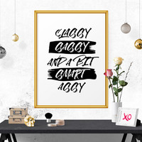 Motivational Poster, Classy Sassy And A Bit Smart Assy, Fashion Poster, Wall Art, Wall Quote, Typography Poster, Inspirational Poster