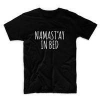 Namastay In Bed Graphic Tshirt, Graphic Tee, Womens Graphic Tee, Womens Graphic Tshirt